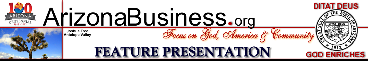 ArizonaBusiness.org focusing on Godk America and Arizona. Supporting Truth and Knowledge